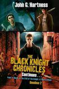 The Black Knight Chronicles Continues