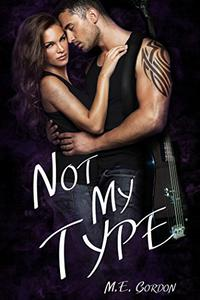 Not My Type: One Night Stand ~ Book 2