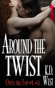 Around the Twist: Over the Top #1–#3