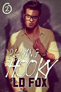 Playing Hooky: Older Man Younger Woman Contemporary Romance