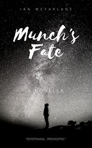 Munch's Fate - Book 1: A Toby Fisher companion story