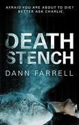 DEATH STENCH: AFRAID YOU ARE ABOUT TO DIE? BETTER ASK CHARLIE.