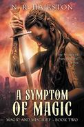 A Symptom of Magic : Five Stories of Supernatural Curses