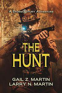 The Hunt: A Storm and Fury Adventure