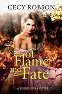 Of Flame and Fate: A Weird Girls Novel