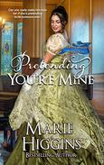 Pretending You're Mine (Regency Romance Suspense)
