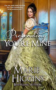 Pretending You're Mine (Regency Romance Suspense)