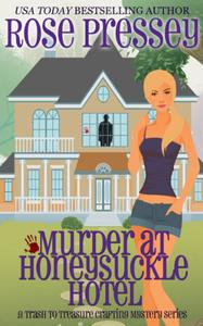 Murder at Honeysuckle Hotel: A Crafting Cozy Mystery