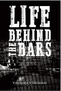 Life Behind the Bars