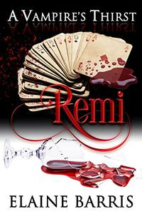 A Vampire's Thirst: Remi