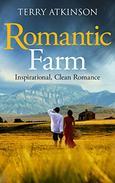 Romantic Farm: Inspirational, Clean Romance
