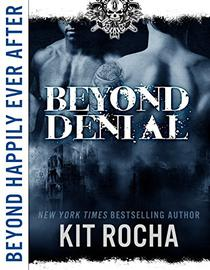 Beyond Happily Ever After: Beyond Denial