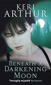 Beneath A Darkening Moon: Number 2 in series
