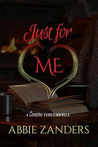 Just For Me: A Cerasino Family Novella