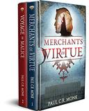 The Huguenot Connection - books 1 & 2: Merchants of Virtue + Voyage of Malice