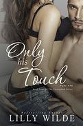Only His Touch: Part One