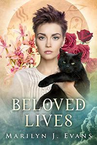 Beloved Lives: A Paranormal Romantic Suspense Novel