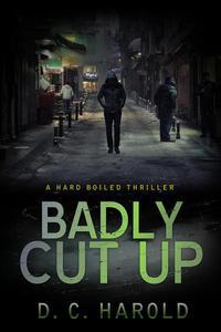 Badly Cut Up