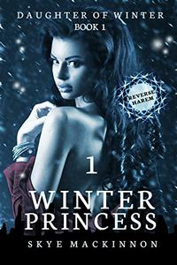 Winter Princess: Episode 1 (Reverse Harem Serial)