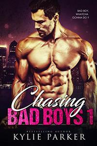 Chasing Bad Boys: A Bad Boy Romance Series