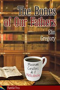 The Bones of Our Fathers