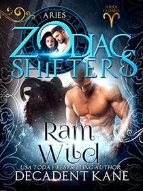 Ram Wild: A Zodiac Shifters Paranormal Romance