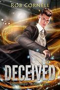 Deceived: An Urban Fantasy Novel