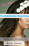 Older Man: The Matchmaker Awakening