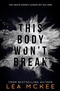 This Body Won't Break Omnibus Edition