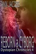 Reborn a Cyborg
