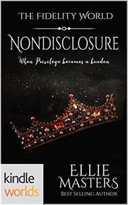The Fidelity World: Nondisclosure