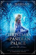 Ancient Guardians: A Christmas at Pasidian Palace