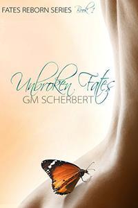 Unbroken Fates