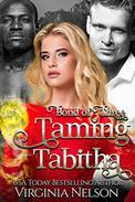 Taming Tabitha