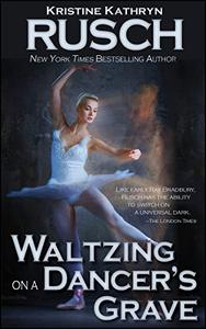 Waltzing on a Dancer's Grave
