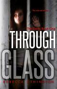 Through Glass: The Dark