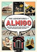 The adventures of Almigo: One man, no plan and everything that happens along the way.