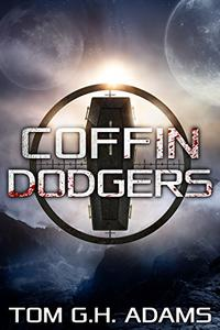 Coffin Dodgers: A Sci Fi Horror Book