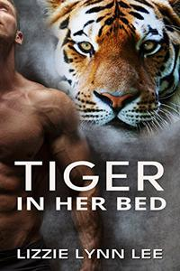 Tiger In Her Bed: