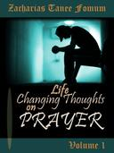 Life-changing Thoughts On Prayer