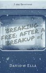 Breaking Free After a Breakup
