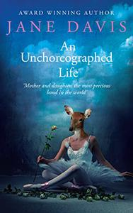 An Unchoreographed Life