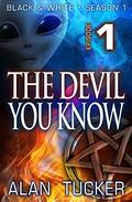 The Devil You Know, Episode 1