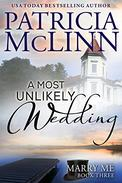 A Most Unlikely Wedding