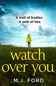 Watch Over You: The most gripping crime thriller read of 2020