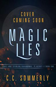Magic Lies: Croft and Sterling Paranormal PI Agency - Book 2