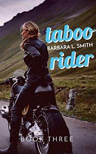 Taboo Rider, Book Three
