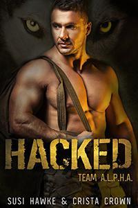 Hacked: An MM Mpreg Romance