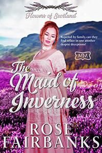 The Maid of Inverness: Flowers of Scotland