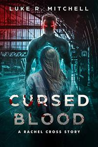 Cursed Blood: A Rachel Cross Story